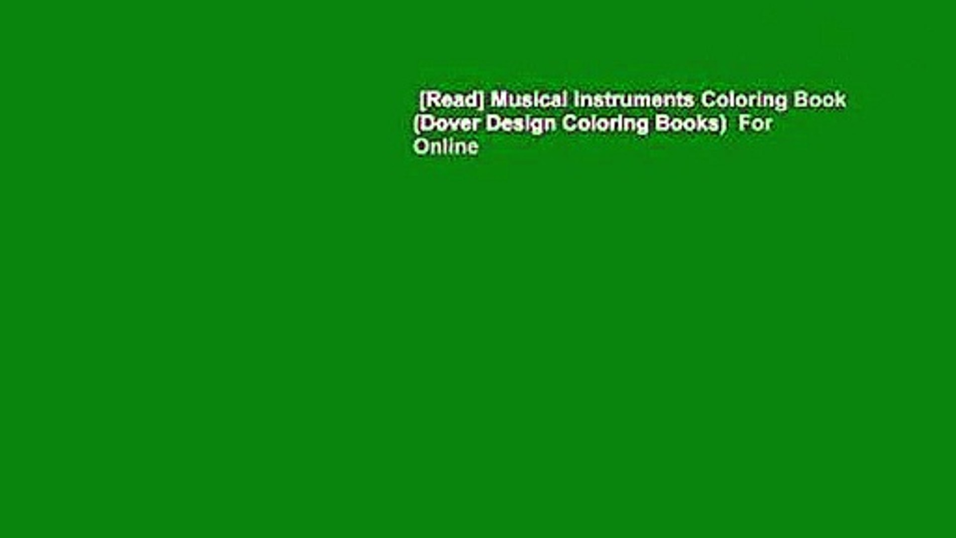 [Read] Musical Instruments Coloring Book (Dover Design Coloring Books) For  Online