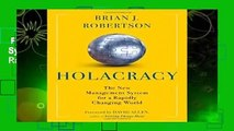 Full version  Holacracy: The New Management System for a Rapidly Changing World  Review