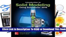 Full E-book Introduction to Solid Modeling Using Solidworks 2016  For Full