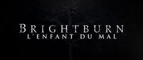 BRIGHTBURN : L'ENFANT DU MAL - Bande-Annonce Finale [VF|HD]
