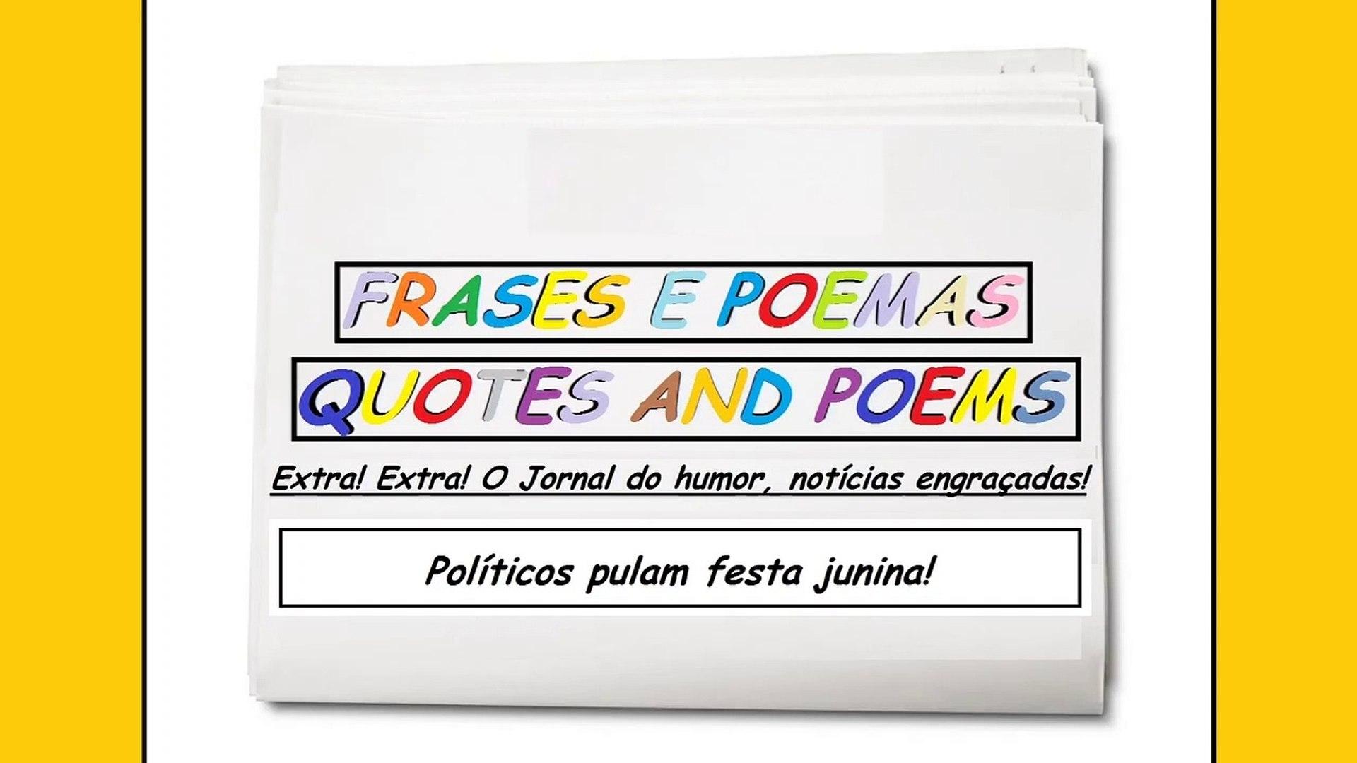 Notícias Engraçadas Políticos Pulam Festa Junina Frases E Poemas