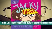 Full E-book Jacky Ha-Ha (Jacky Ha-Ha, #1)  For Kindle
