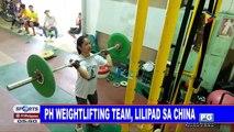 PH Weightlifting team, lilipad sa China