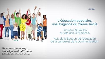 L'éducation populaire, une exigence du 21ème siècle - cese