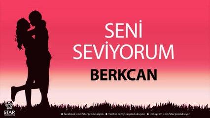 Seni Seviyorum BERKCAN - İsme Özel Aşk Şarkısı