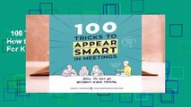 100 Tricks to Appear Smart in Meetings: How to Get By Without Even Trying  For Kindle
