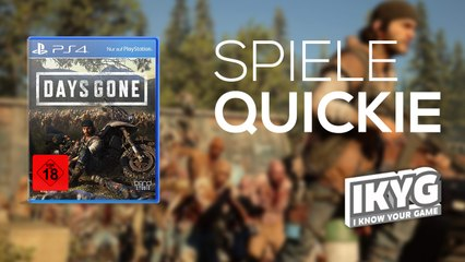 Days Gone - Spiele-Quickie