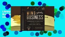 Library  Mind Your Business  Plan Your Business and Turn Your Creative Passion Into Your Full-Time