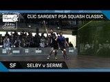 Squash: CLIC Sargent PSA Squash Classic: Semi-Final Highlights - Selby v Serme