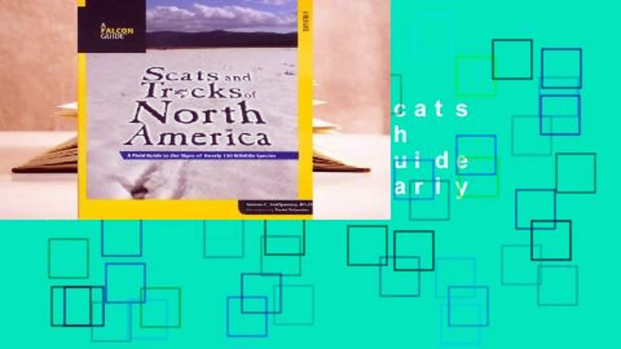 About For Books  Scats and Tracks of North America: A Field Guide to the Signs of Nearly 150