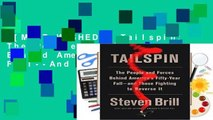 [MOST WISHED]  Tailspin: The People and Forces Behind America's Fifty-Year Fall--And Those