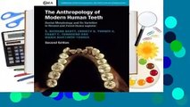 Full E-book The Anthropology of Modern Human Teeth: Dental Morphology and Its Variation in Recent
