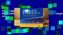 Full E-book Solar Energy: The Physics and Engineering of Photovoltaic Conversion, Technologies and