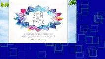 Zen as F*ck (Zen as F*ck Journals)  For Kindle