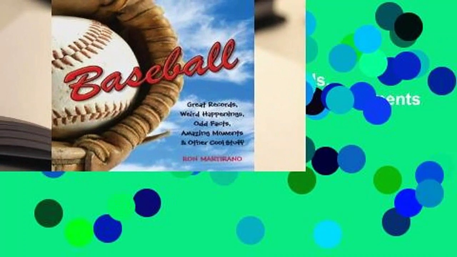 Full version  Baseball: Great Records, Weird Happenings, Odd Facts, Amazing Moments & Other Cool