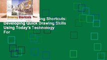 Full version  Drawing Shortcuts: Developing Quick Drawing Skills Using Today's Technology  For
