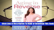 Online Aging in Reverse: The Easy 10-Day Plan to Change Your State, Plan Your Plate, Love Your
