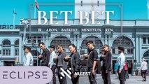 [KPOP IN PUBLIC] NU'EST (뉴이스트) - Bet Bet Full Dance Cover [ECLIPSE]