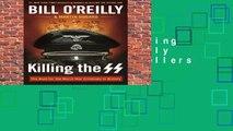 Full version  Killing the SS (Bill O Reilly s Killing)  Best Sellers Rank : #5