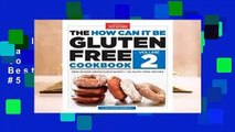 Full E-book  The How Can It Be Gluten-Free Cookbook Volume 2  Best Sellers Rank : #5