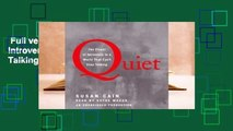 Full version  Quiet: The Power of Introverts in a World That Can't Stop Talking  Best Sellers