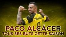 Bundesliga - Borussia Dortmund : Les 18 buts de Paco Alcacer, le plus efficace d'Europe