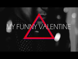 """""""My Funny Valentine"""" -Axel St. Patience"""