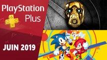 PlayStation Plus : Présentation des jeux juin 2019