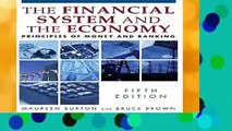 About For Books  Financial System of the Economy: Principles of Money and Banking  For Kindle