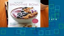 About For Books  Super Smoothie Bowls: Bright and Healthy Breakfasts, Snacks and Treats Complete