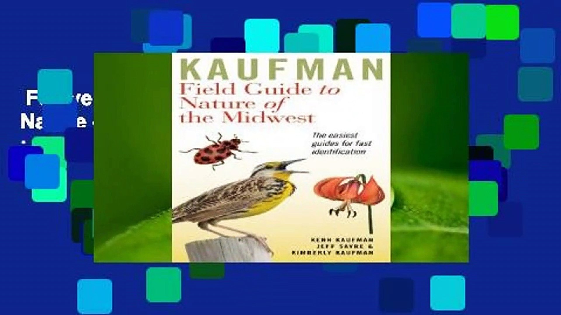 Full version  Kaufman Field Guide to Nature of the Midwest  Best Sellers Rank : #3