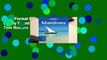 Any Format For Kindle  Lonely Planet Maldives by Tom Masters