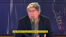 """Français condamnés à mort en Irak : Éric Coquerel """"réclame que la peine de mort ne soit pas appliquée"""" mais """"la réponse est compliquée"""""""