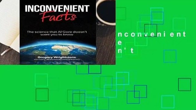 [MOST WISHED]  Inconvenient Facts: The Science That Al Gore Doesn't Want You to Know