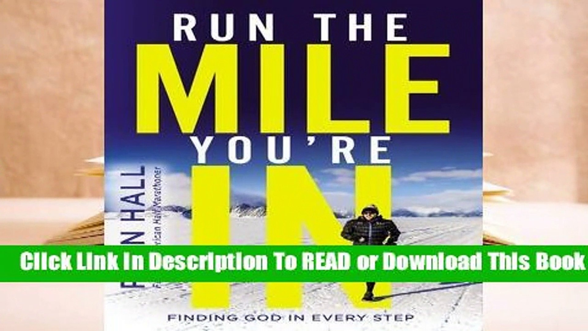 Finding God in Every Step Run the Mile Youre In