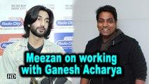 Aila Re Song | Meezan on working with Ganesh Acharya | Malaal | Sanjay Leela Bhansali