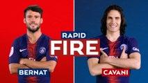 Rapid Fire: Juan Bernat v Edinson Cavani