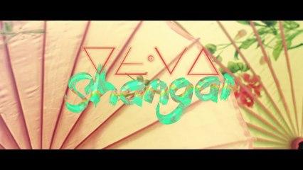 LE DEVA - SHANGAI (Official Video)