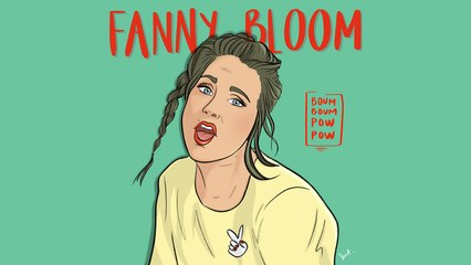 Fanny Bloom - Boum Boum Pow Pow [version officielle avec paroles]