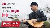 Hozan Beşir - Öf Öf - [© 2019 Live Performance]