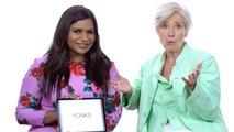 Emma Thompson and Mindy Kaling Teach You Posh British Slang