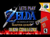 Lets Play - The Legend of Zelda - Ocarina of Time Master Quest Blind Challenge - Episode 27 - Heading to the Water Temple