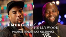 Killer Mike & Charlamagne tha God | Emerging Hollywood Full Episode