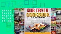 About For Books  Air Fryer Cookbook for Beginners: Delicious, Quick & Easy Recipes to Save Time,