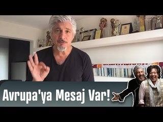 Süheyl & Behzat Uygur'dan Avrupa'ya Mesaj Var!