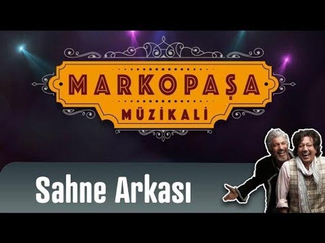 Marko Paşa Müzikali - Sahne Arkası (5. Sezon)