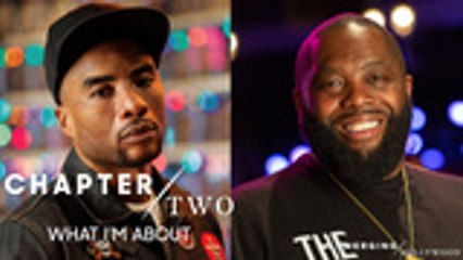 Killer Mike & Charlamagne tha God   Emerging Hollywood: Chapter 2: What I'm About
