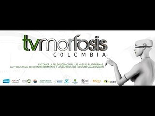 TVMorfosis Colombia 2017 Taller