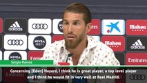 I'd like to see Hazard at Real Madrid - Sergio Ramos