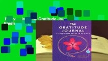 Full version  The Gratitude Journal: A Fresh New Start in 90 Days  Review